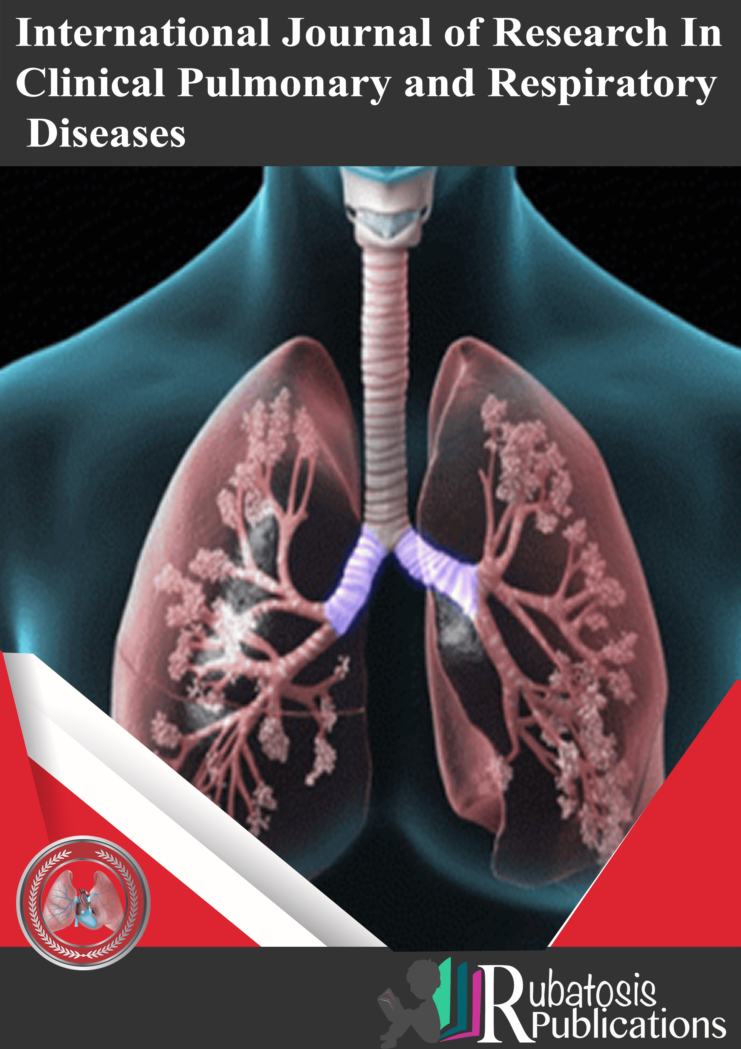 International Journal Of Research In Clinical Pulmonary And Respiratory Diseases