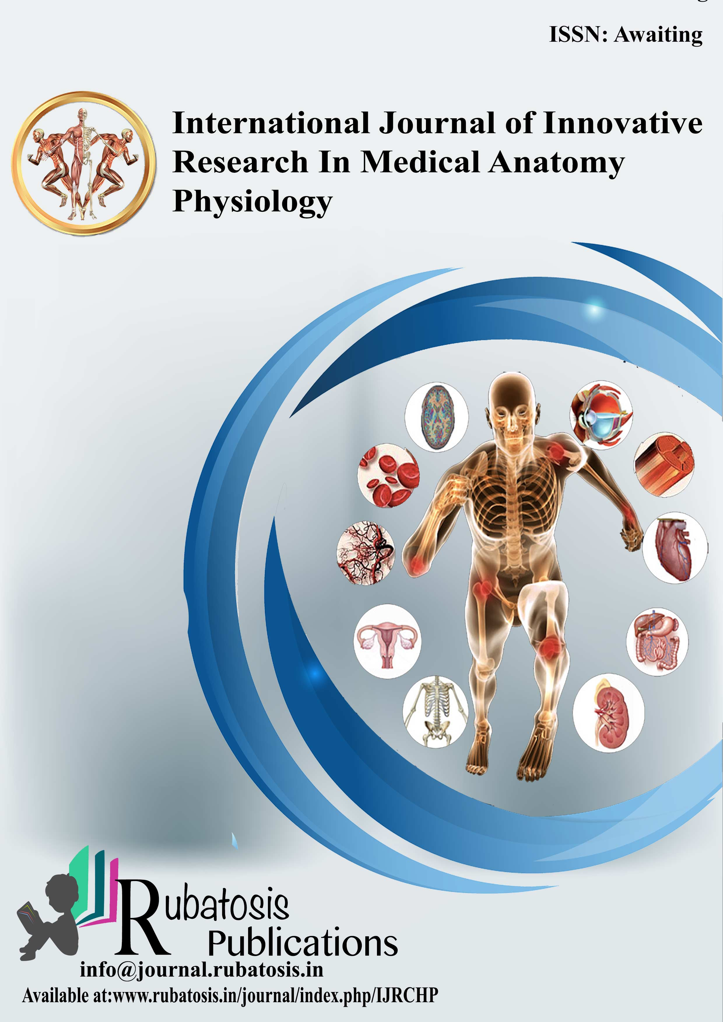 International Journal of Innovative Research In Medical Anatomy and Physiology